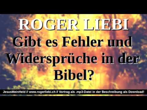 Roger Liebi – Gibt es Fehler und Widersprüche in der Bibel | wwul.de