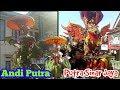 LAGI SYANTIK singa dangdut ANDI PUTRA & PUTRA SINAR JAYA #arak arakan #music