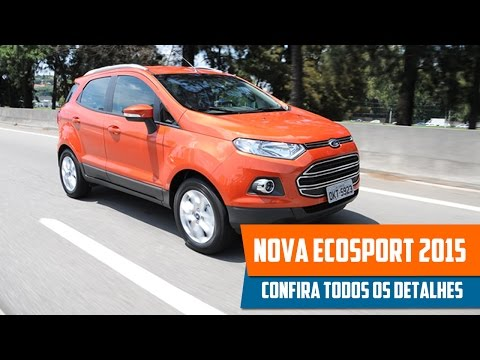 Nova Ecosport 2015 - Preço. Consumo. Ficha Técnica. Avaliação e Interior