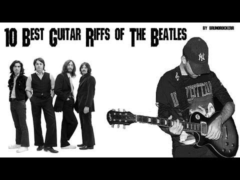 10 Best Guitar Riffs Of The Beatles - HD