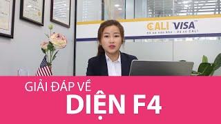 GIẢI ĐÁP THẮC MẮC VỀ DIỆN F4 | CALI VISA | CALIVISA.VN