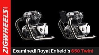 Examined! Royal Enfield's 650 Twin!   Zigwheels