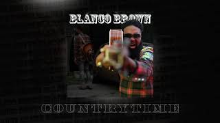Blanco Brown - CountryTime [CLEAN CENSORED VERSION] (Official Audio)