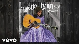 Loretta Lynn - Full Circle (Album Trailer)
