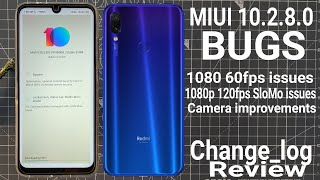 Note 7 Pro MIUI 10.2.8.0 Bugs and Changelog Review with video & Camera Samples
