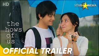 The Hows Of Us Official Trailer | Kathryn Bernardo, Daniel Padilla | 'The Hows Of Us'