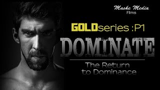 DOMINATE MOTIVATION : The Return ft , Michael Phelps , Eric Thomas , Will Smith , Kevin Hart