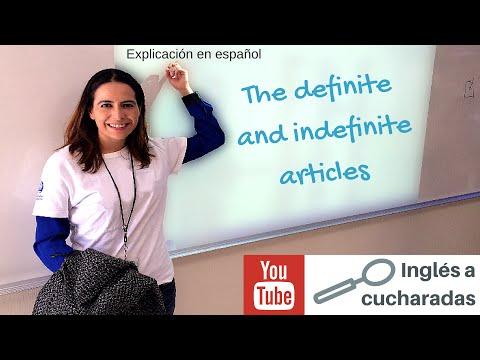 The definite and indefinite articles (explicación en español)