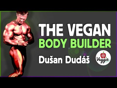 VEGGIECHANNEL - The vegan body builder - Dušan Dudáš (HD version)