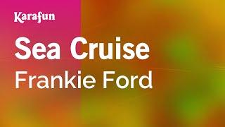 Karaoke Sea Cruise Frankie Ford