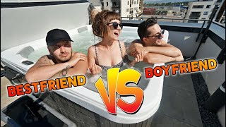 BOYFRIEND VS BESTFRIEND IN JACUZZI