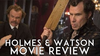 Holmes & Watson (2018) Movie Review