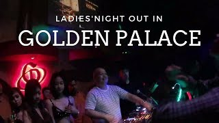 Golden Palace : Ladies Night Party