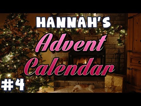 Hannah's Advent Calendar 2013 - Day 4 video