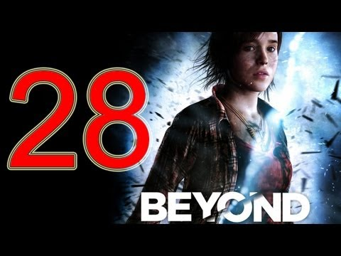 Beyond Two Souls Walkthrough part 28 No Commentary Gameplay Let's play Beyond Two Souls Walkthrough