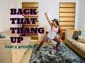 Back That Thang Up Tutorial/Dance Workout -@Keaira LaShae MP3