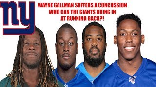 New York Giants- Wayne Gallman suffers concussion. Which running back could the Giants add?