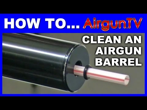 How to clean an airgun barrel