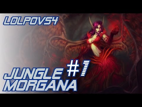 LoLPoV - Jungle Morgana #1 (League of Legends Live Commentary)