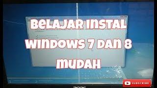 Instal windows 7 dan windows 8 mudah