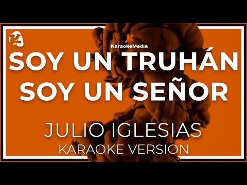 Julio Iglesias - Soy Un Truhan (Karaoke)