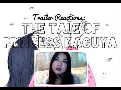 Trailer Reaction: The Tales of Princess Kaguya (2014)
