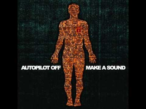 Autopilot Off - Raise Your Rifles