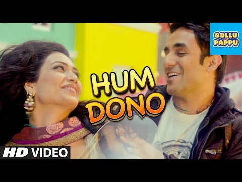 'hum Dono' Video Song | Gollu And Pappu | Vir Das, Kunaal Roy Kapur video