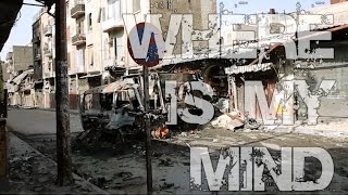 Where Is My Mind - War in Syria (offlife powered)