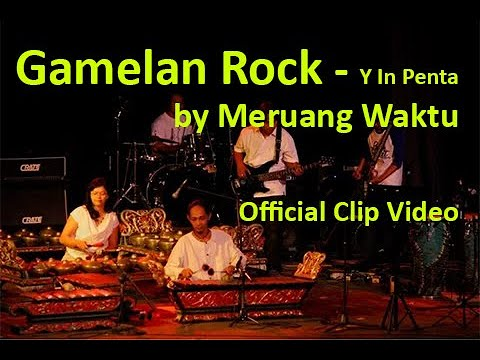 Gamelan Rock-Y in Penta by Meruang Waktu