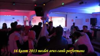 NECDET ARICI CANLI PERFORMANS