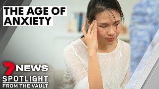 Age of Anxiety | Disorder affects one in four, researchers say | Sunday Night
