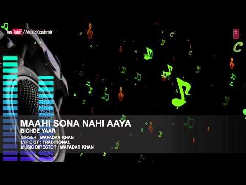 Maahi Sona Nahi Aaya | T-Series Official Video Song Full (HD...