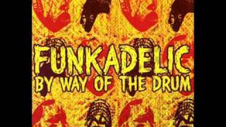 Watch Funkadelic By Way Of The Drum video