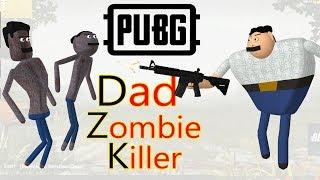 PUBG Dad - Zombie Killer | Pubg comedy | Goofy Works | Comedy specials