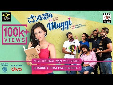 Megha alias Maggi Kannada Web-Series | That 'Psych' Night | E04 | With English Subtitles