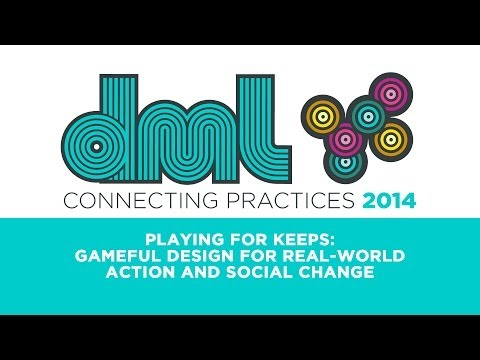 DML2014 - Featured Session 2 - Gameful Design for Real-World Action and Social Change