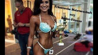 Fränkische Meisterschaft 2017 - Bodybuilding / Bikini Fitness