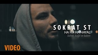 Sokrat St - Ha ha ha Hayal (Official Video)