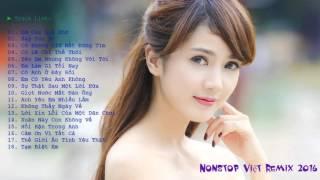 Nonstop Việt Mix hay nhất 2015 - Em của quá khứ - Say you do Remix