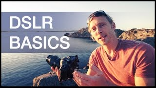 DSLR Camera Basics Tutorial: Shutter Speed / Aperture / ISO