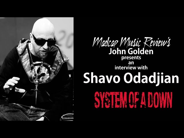 Interview with Shavo Odadjian of System Of A Down