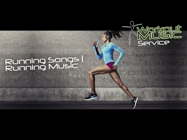 Running Songs | Running Music