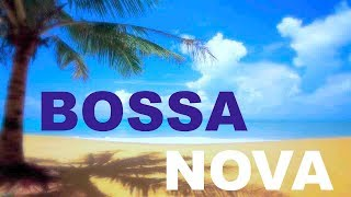 Best of Bossa Nova Jazz Instrumental for relaxing happy summer chill out : 'Only You' FULL ALBUM
