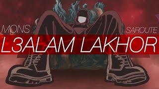 MONS - L3alam lakhor (Official video) #Saroute