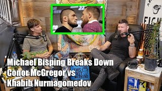 Michael Bisping Breaks Down Conor McGregor vs Khabib Nurmagomedov
