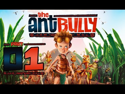 The Ant Bully Walkthrough Part 1 (Wii, PS2, Gamecube, PC) - Unwanted Guests