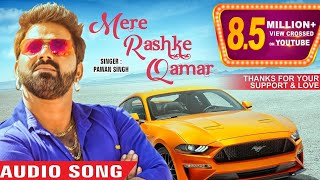 Pawan Singh - Mere Rashke Qamar (Cover Song) | Latest Hindi Style Song 2017 - SUPERHIT song