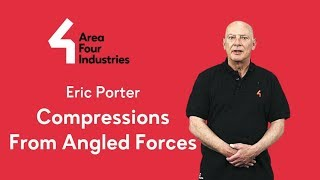 Eric Porter - Compressions from Angeled Forces - Area Four Industries TV