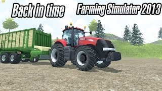 From the past -  Farming Simulator 2013 [ in 2016]